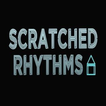 Scratched Rhythms